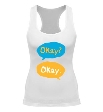 Женская борцовка «Okay? Okay!»
