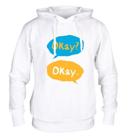 Толстовка с капюшоном «Okay? Okay!»