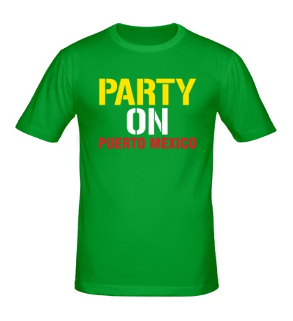 Мужская футболка Party on Puerto Mexico