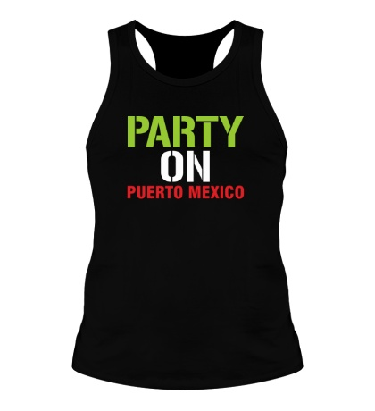 Мужская борцовка Party on Puerto Mexico