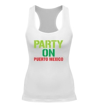 Женская борцовка Party on Puerto Mexico