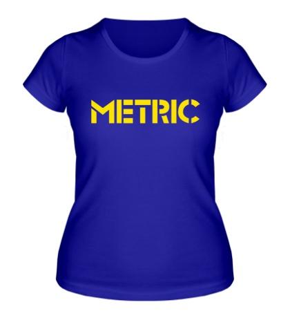 Женская футболка Metric