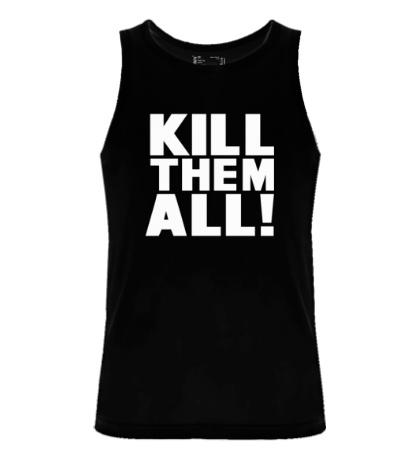 Мужская майка Kill them All