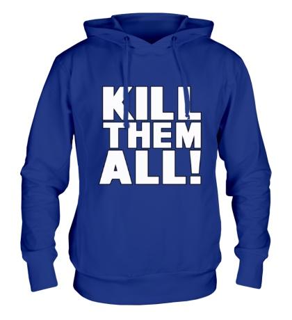 Толстовка с капюшоном Kill them All