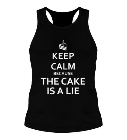 Мужская борцовка Keep calm because the cake is a lie