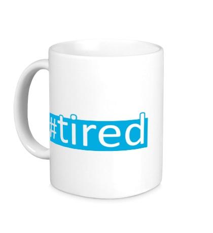 Керамическая кружка Tired