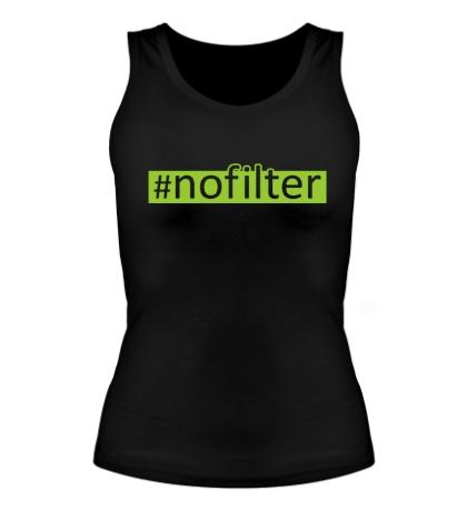 Женская майка Nofilter