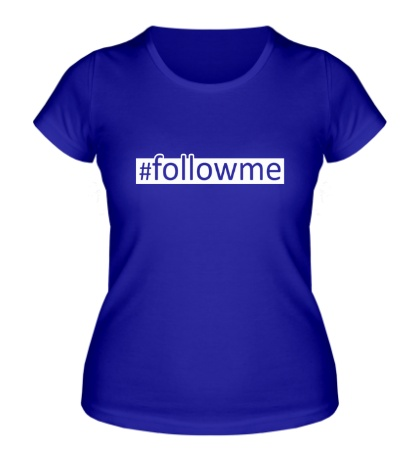 Женская футболка Followme