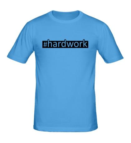 Мужская футболка Hardwork
