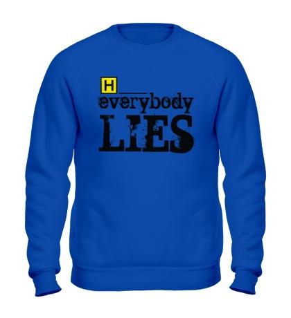 Свитшот Everybody Lies