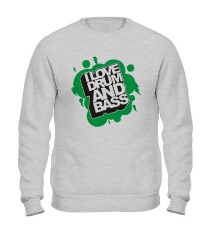 Свитшот I Love Drum and Bass