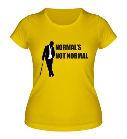Женская футболка Normals not normal