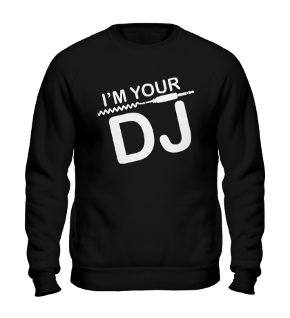 Свитшот Im your DJ