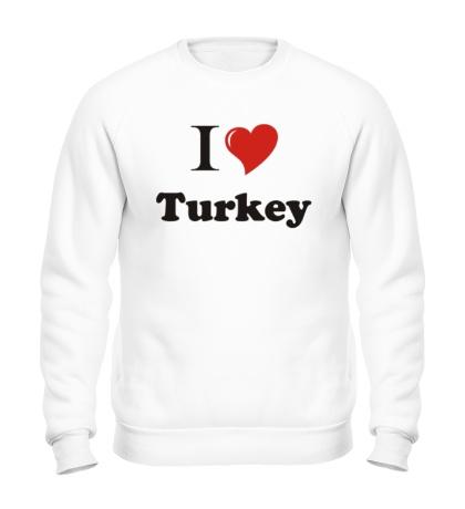 Свитшот I love turkey