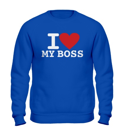 Свитшот I love my Boss