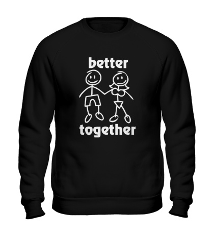 Свитшот Better together
