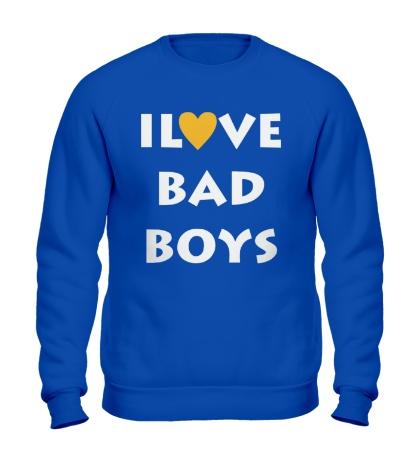 Свитшот I love bad boys