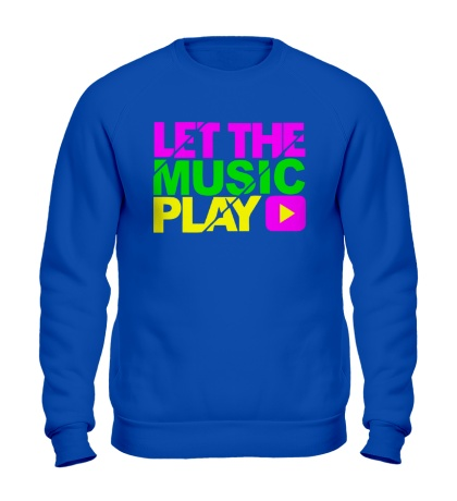 Свитшот Let the music play