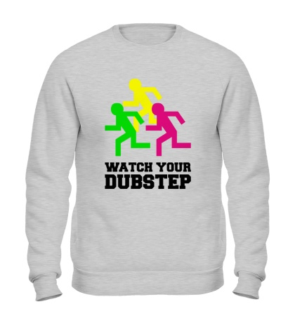 Свитшот Watch your DubStep