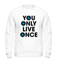 Свитшот You Only Live Once
