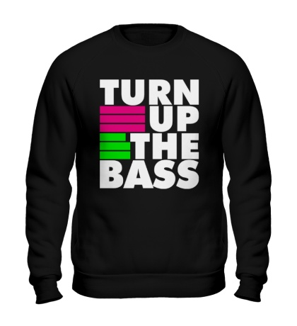 Свитшот Turn Up The Bass