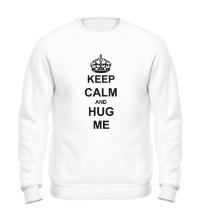Свитшот Keep calm and hug me