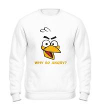 Свитшот Why so angry?