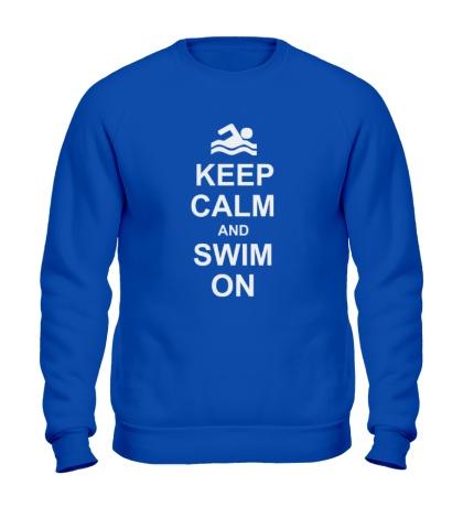 Свитшот Keep calm and swim on.