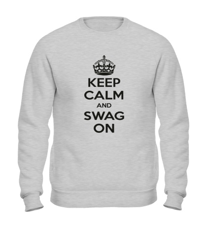 Свитшот Keep Calm & Swag On