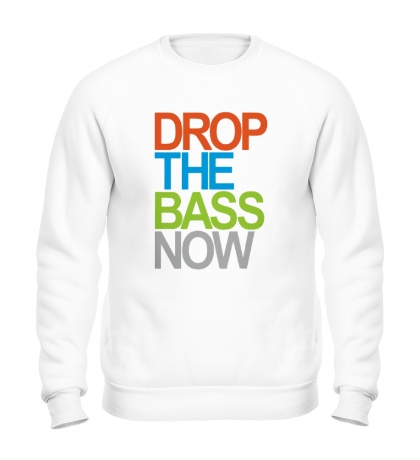 Свитшот Drop the bass now
