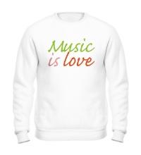 Свитшот Music is love