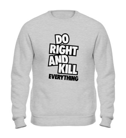 Свитшот Do Right and Kill