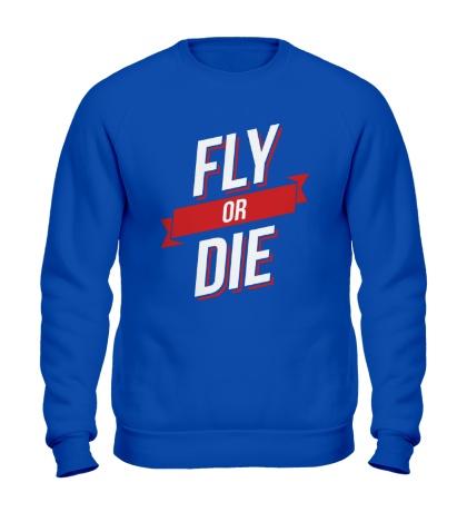 Свитшот Fly or Die