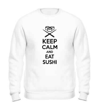 Свитшот Keep calm and eat sushi