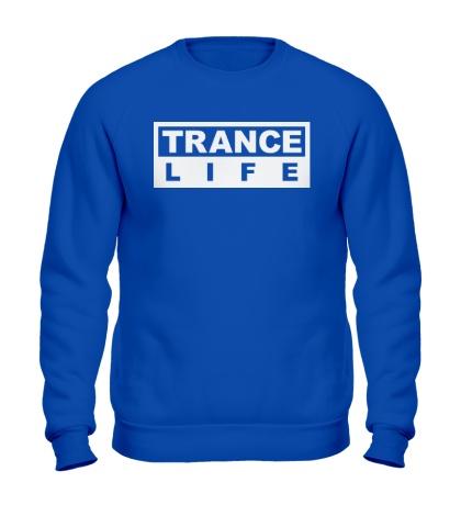 Свитшот Trance Life