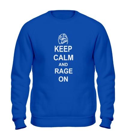Свитшот Keep calm and rage on