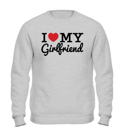 Свитшот I love my girlfriend