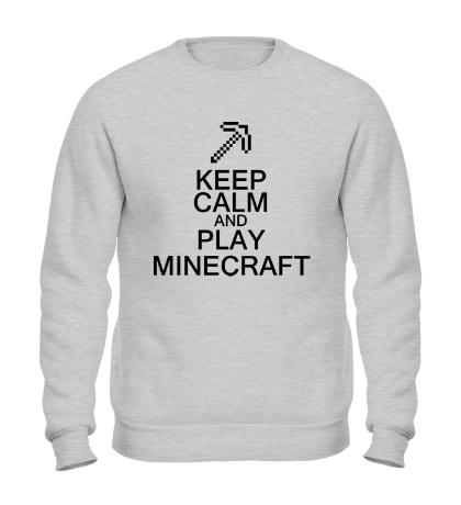 Свитшот Keep calm and play Minecraft