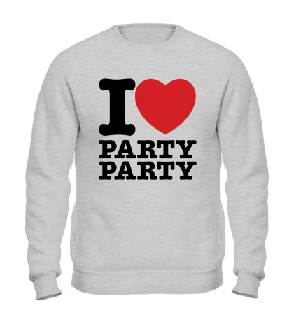 Свитшот I love party