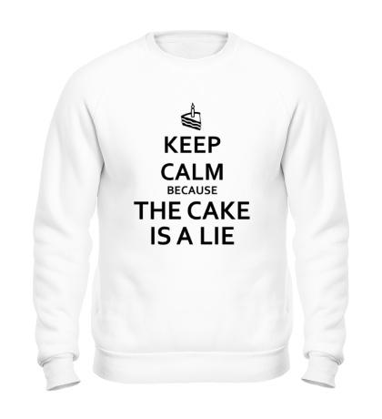 Свитшот Keep calm because the cake is a lie