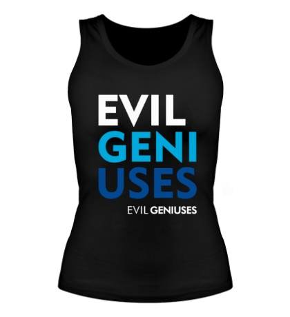 Женская майка Evil Geniuses Text