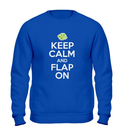 Свитшот Keep Calm & Flap On