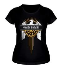 Женская футболка Слава Богам