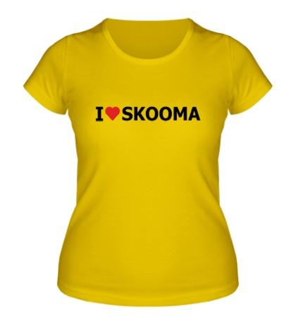 Женская футболка I love skooma