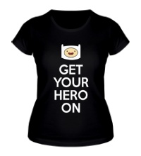 Женская футболка Get your hero on