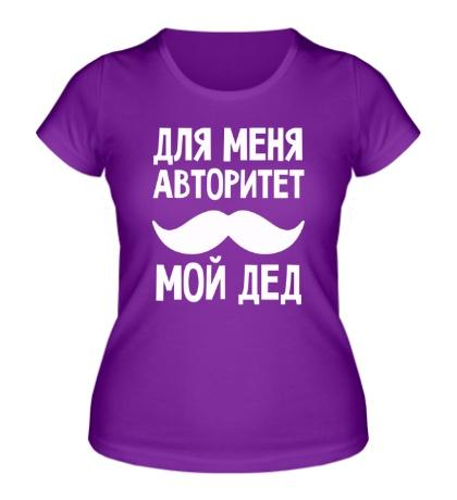 Женская футболка Мой дед авторитет