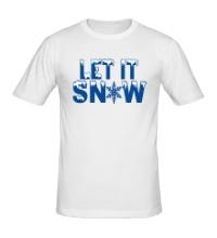 Мужская футболка Let it snow