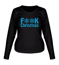 Женский лонгслив Fuck Christmas