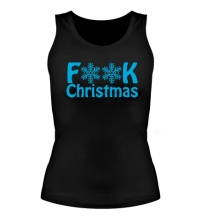 Женская майка Fuck Christmas