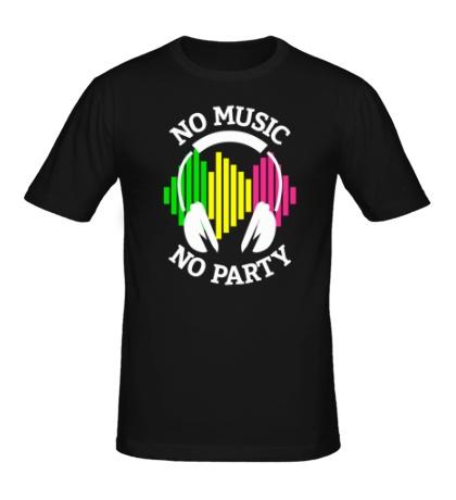 Мужская футболка No music, no party